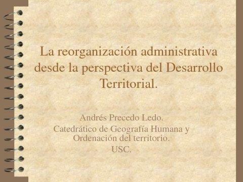 Presentación Andrés Precedo Ledo - Xornadas Internacionales sobre Estructura e Organización Territorial da Administración Local